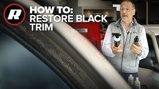 How To: Restoring black car trim with Brian Cooley