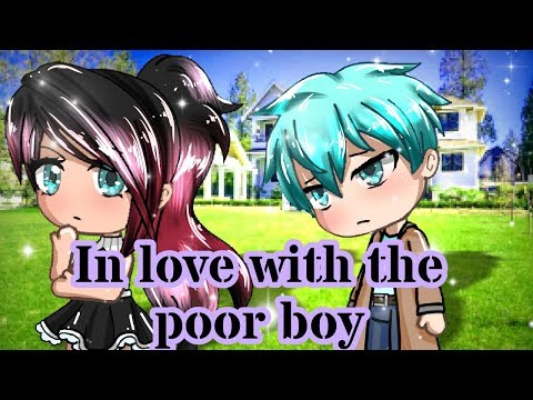 """In Love With The Poor Boy"" - GACHA LIFE GACHAVERSE GACHA LOVE STORY || GLMM || SEYM_DNA"