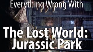 Everything Wrong With The Lost World: Jurassic Park