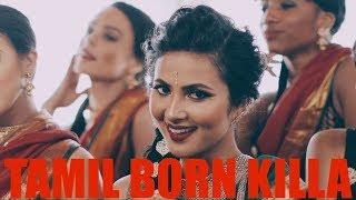 Tamil Born Killa