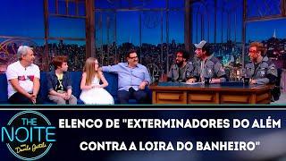 Entrevista com o elenco de Exterminadores do além contra a loira do banheiro | The Noite (28/11/18