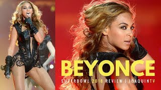 Beyonce Super Bowl 2018 Review | JoaquinTV