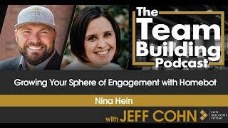 Growing Your Sphere of Engagement with Homebot w/ Nina Hein