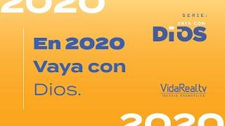 En 2020 Vaya con Dios. | Vaya Con Dios | Pastor Rony Madrid