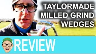 Taylormade Milled Grind Wedges -  Mark Crossfield