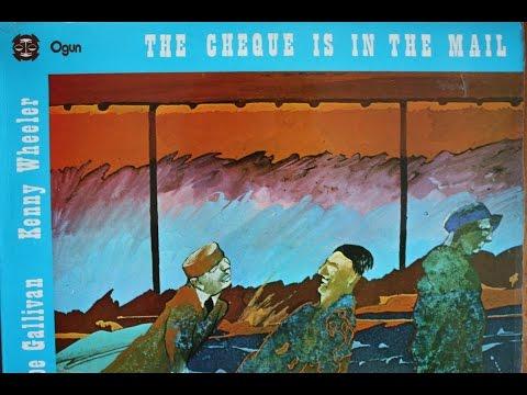 Elton Dean/Joe Gallivan/Kenny Wheeler - The Cheque Is In The Mail online metal music video by ELTON DEAN