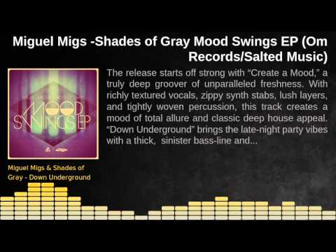 Miguel Migs & Shades of Gray: Mood Swings EP