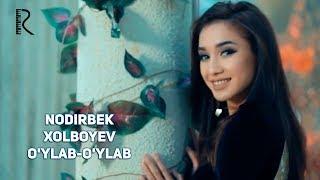 Nodirbek Xolboyev - O