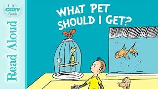 What Pet Should I Get By Dr. Seuss - Read Aloud Books For Children