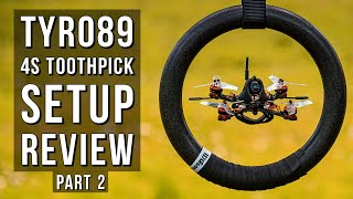Eachine Tyro89 SETUP and REVIEW! Cheap 4s fpv toothpick drone [Part 2]