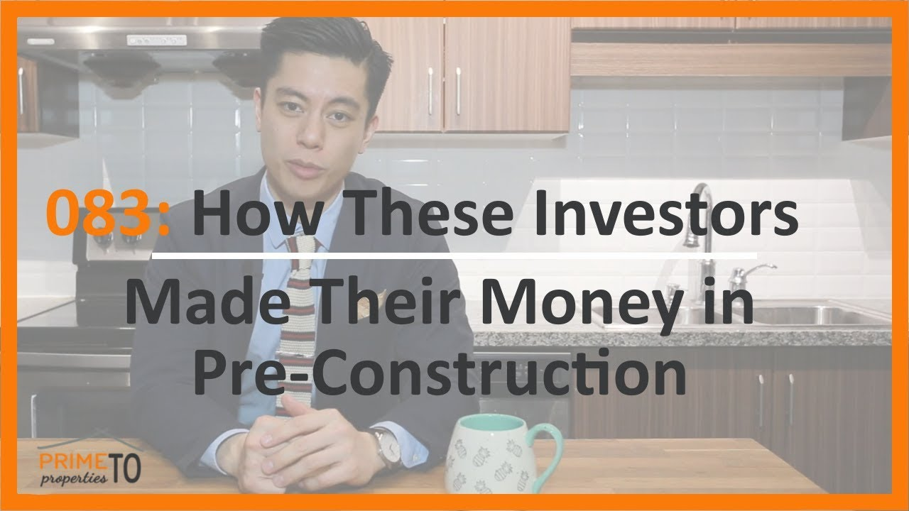 How These Investors Made Money in Pre-Construction