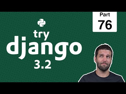 76 - Upload Images in Django Models - Python & Django 3.2 Tutorial Series thumbnail