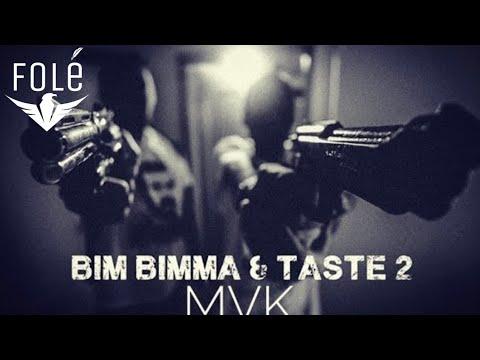 BimBimma ft Taste2 - MVK