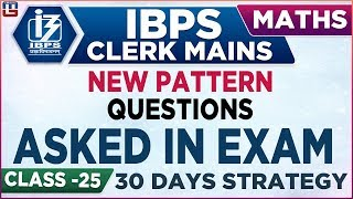 New Pattern Questions | Asked in Exam | IBPS Clerk Mains 2018-19 | Maths | 2:00 pm