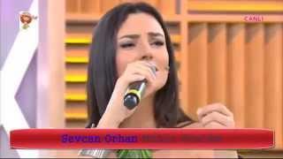 Sevcan Orhan - Mühür Gözlüm(Canlı Performans)
