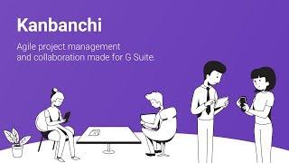 Kanbanchi video