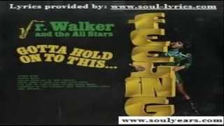 Jr. Walker & the All-Stars  - Gotta Hold On To This Feeling (with lyrics)