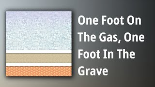 Streetlight Manifesto // One Foot On The Gas, One Foot In The Grave