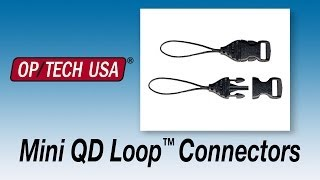 Mini QD Loops - System Connectors - OP/TECH USA