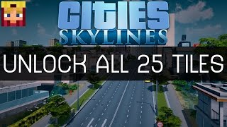 Cities Skyline - How to Unlock ALL 25 Tiles Mod (Tutorial & How To Guide)