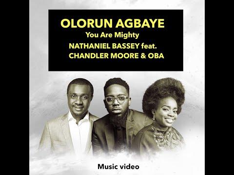 Olurun Agbaye (You Are Mighty)