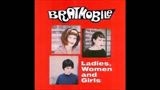 Bratmobile - Ladies, Women and Girls