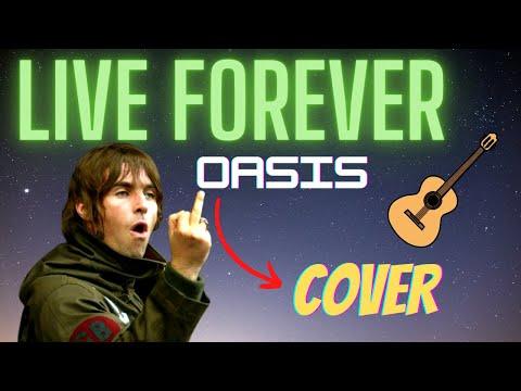 Live Forever Oasis COVER - COM LETRA E CIFRA