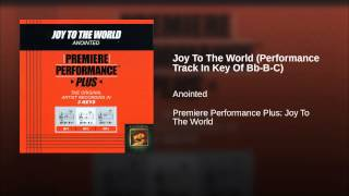 Joy To The World (Performance Track In Key Of Bb-B-C)