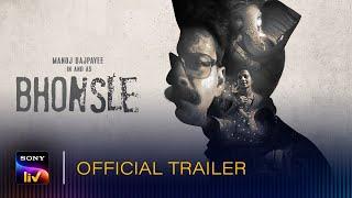 Bhonsle - Official Trailor