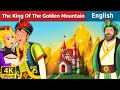 Download Video King of Golden Mountain in English | English Story | Fairy Tales in English | English Fairy Tales
