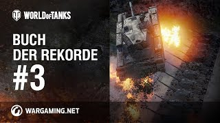 Buch der Rekorde #3 [World of Tanks Deutsch]