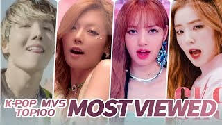 [TOP 100] MOST VIEWED K-POP MUSIC VIDEOS OF ALL TIME  • December 2019