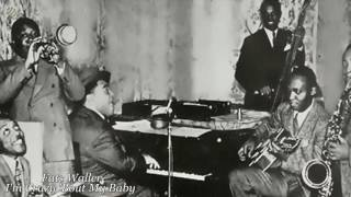 Fats Waller - I'm Crazy 'Bout My Baby [HQ]