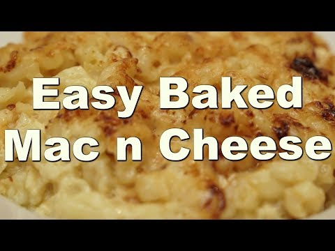 Easy Baked Mac n Cheese Recipe