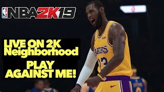 *AFTERDARK* | NBA 2K19 LIVE STREAM!| PLAY AGAINST ME!| NBA 2K19 WE CHILLING FAM!