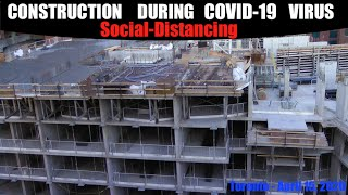 A Day In The Life Of A Construction Worker During A Pandemic – Social Distancing