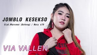 Via Vallen   Jomblo Kesekso [Official]
