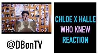 CHLOE X HALLE  WHO KNEW REACTION