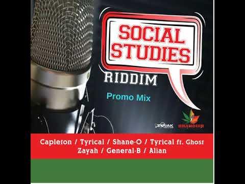 Social Studies Riddim Mix (Full  July 2018) Feat. Capleton  ShaneO  General B  Alain