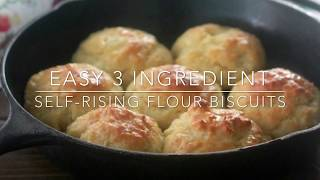 Easy 3 Ingredient Self-Rising Flour Biscuits (American Style Biscuits)