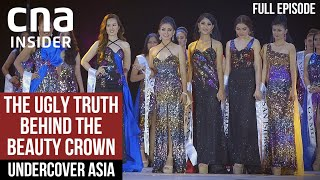 The Hidden Side Of Philippines Beauty Pageants | Undercover Asia | Full Episode