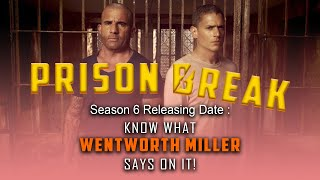 Prison Break Season 6 Release Date: Know What Wentworth Miller Says On It!