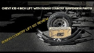 Rough Country 4 Inch Suspension lift Kit for 73/87 K10 PU Review
