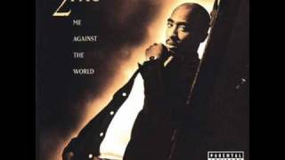 2Pac feat Dramacydal - 03 Me Against the World