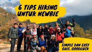 Tips Hiking Untuk Newbie. Easy Dan Simple. (Explore.Hike.Repeat)