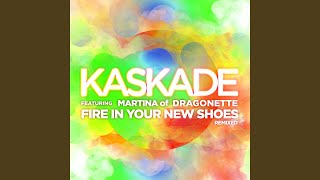 Fire In Your New Shoes (Sultan & Ned Shepard Electric Daisy Remix)