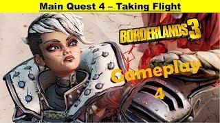 Borderlands 3 Main Quest - Taking Flight - Gameplay Walkthrough Part 4