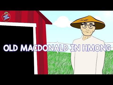 Hmong Channel Old MacDonald in Hmong on Hmong Kids Channel