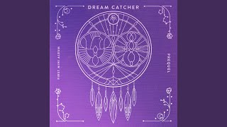 Dreamcatcher - Before & After