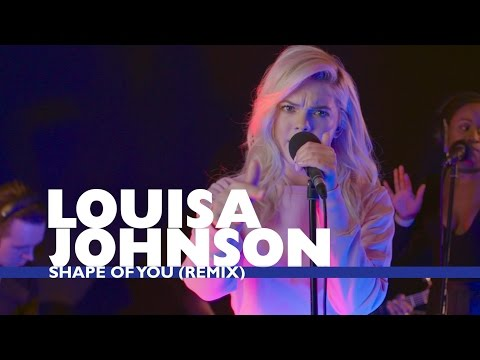 Louisa Johnson - 'Shape of You' (Capital Live Session)